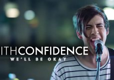 With Confidence — We'll Be Okay (Official Music Video)