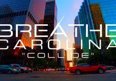 Breathe Carolina — Collide (Stream)