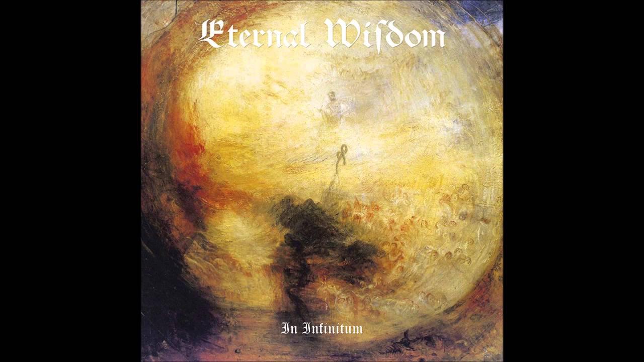 Eternal Wisdom - In Infinitum (Full Album)
