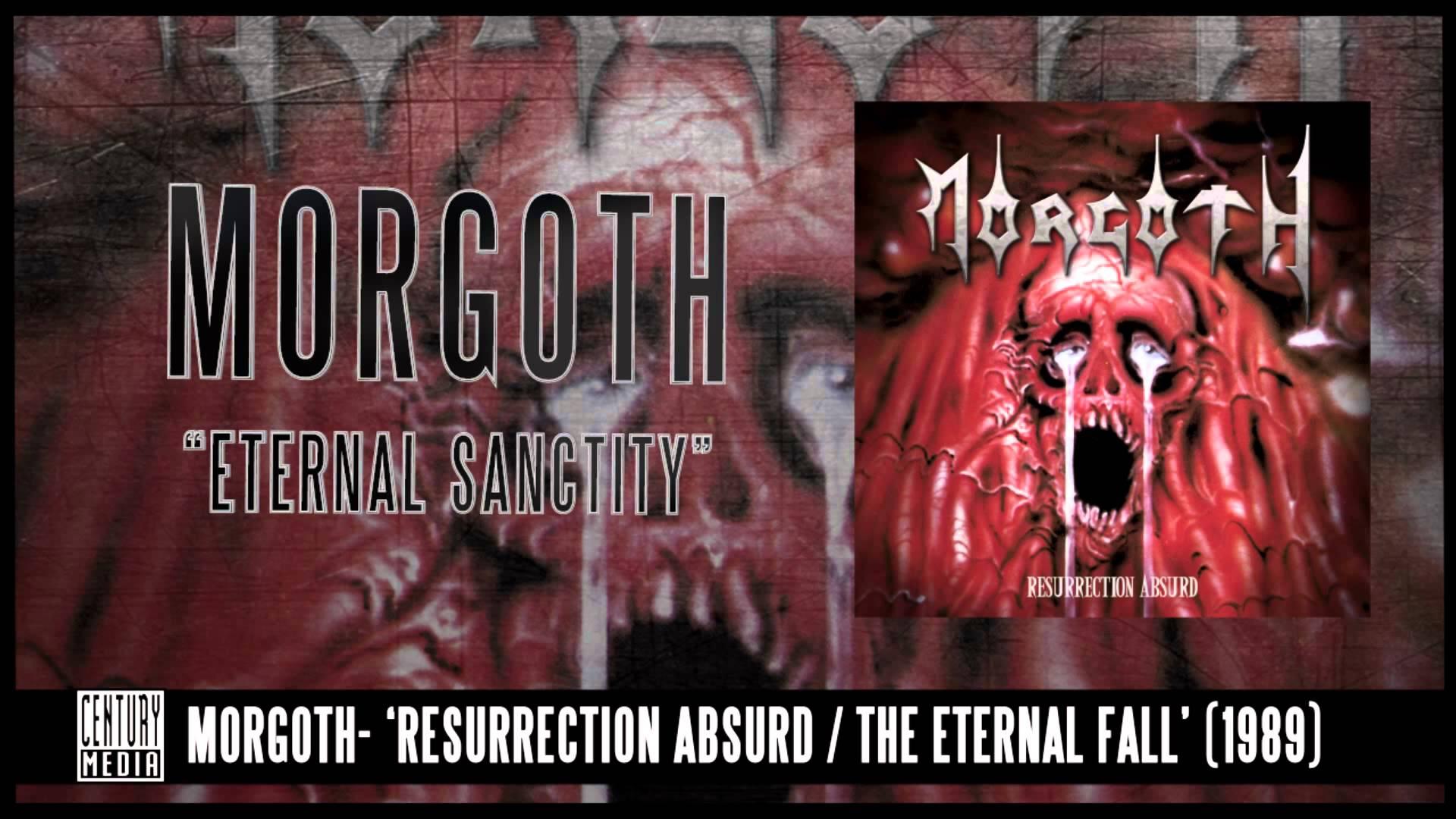 MORGOTH - Eternal Sanctity (ALBUM TRACK)