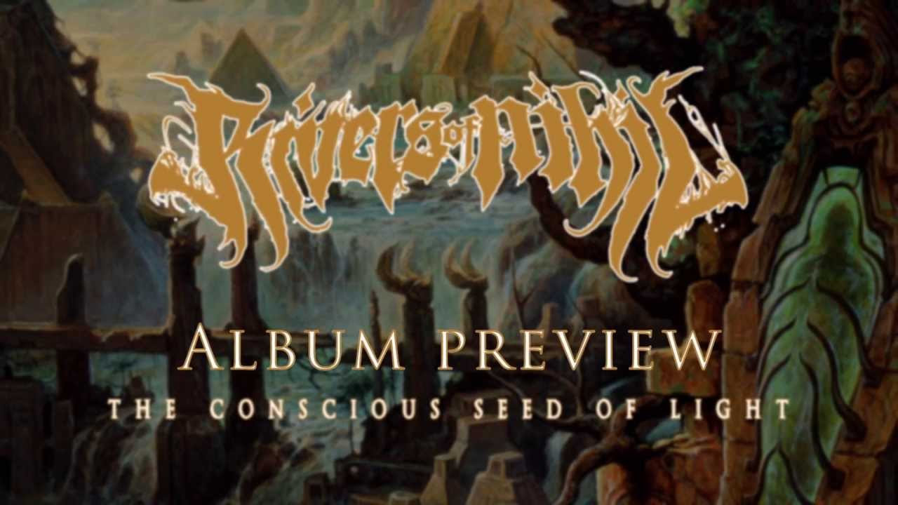 Rivers of Nihil 'The Conscious Seed of Light' album samples