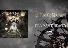 SEPTEMBER MOURNING — Til You See Heaven