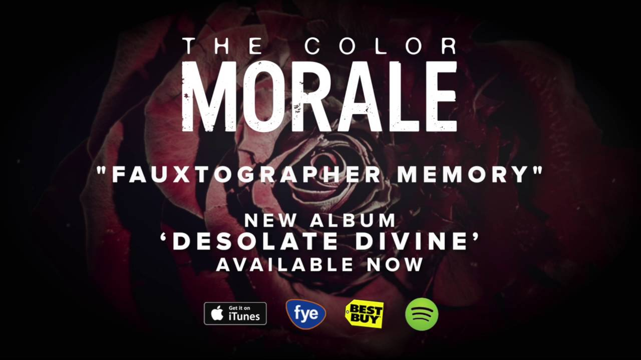 The Color Morale - Fauxtographic Memory