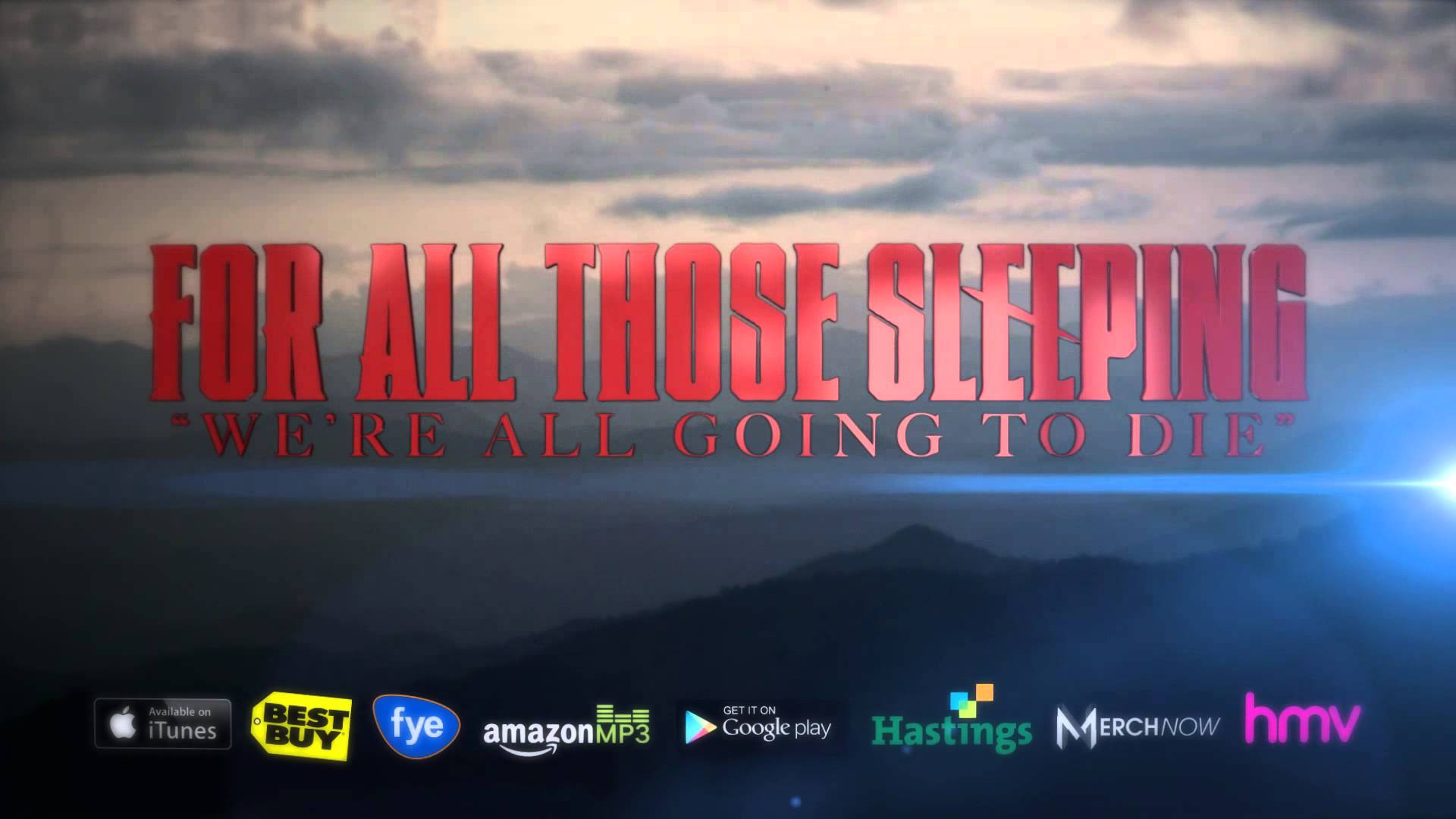 For All Those Sleeping - We're All Going To Die