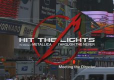 Hit the Lights The Making of Metallica Through the Never — Chapter 6 Meeting the Director