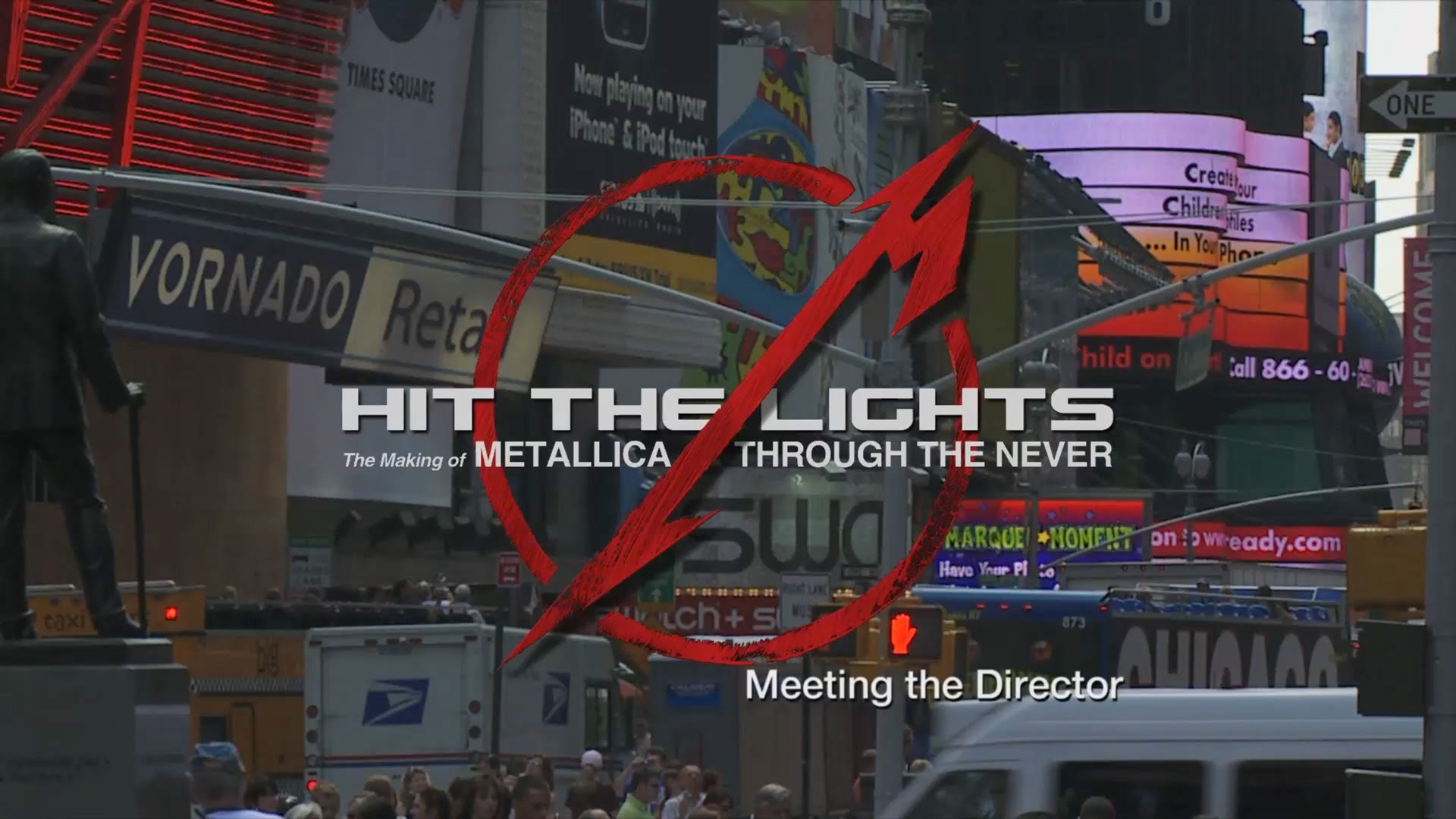 Hit the Lights The Making of Metallica Through the Never - Chapter 6 Meeting the Director