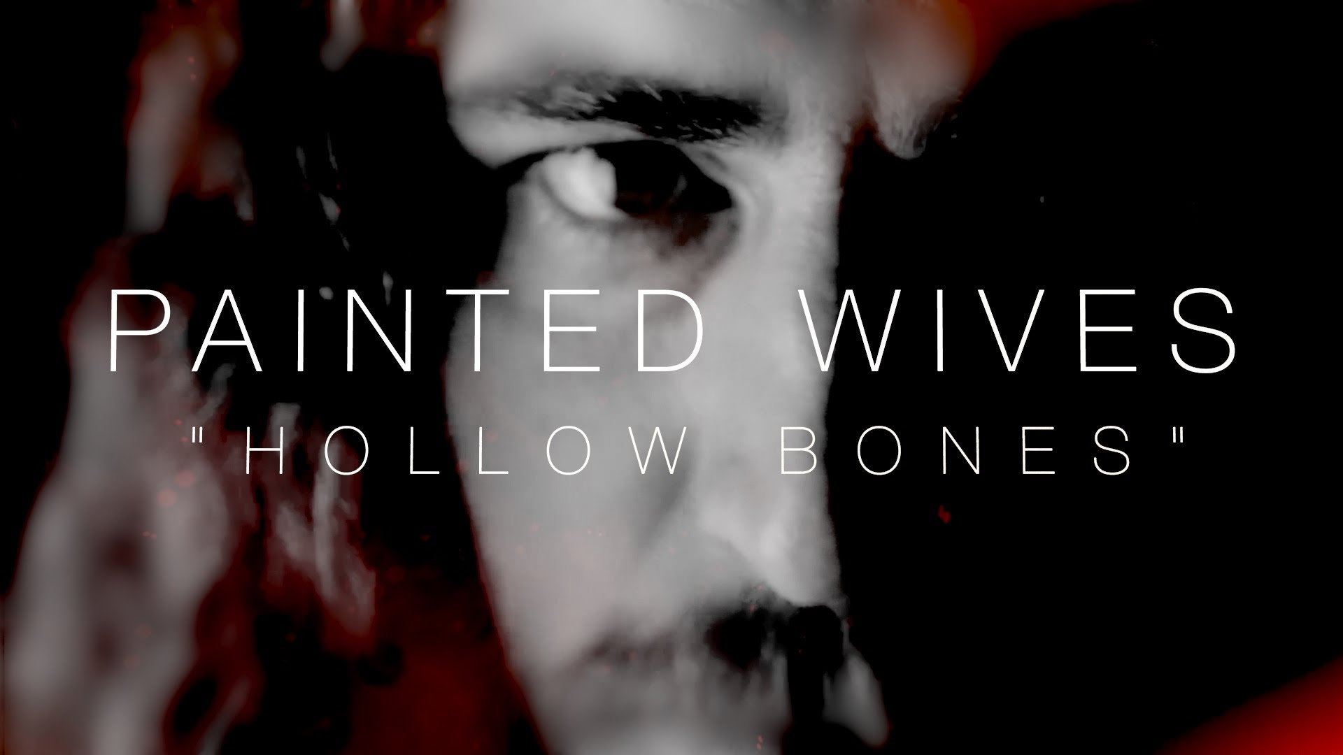 PAINTED WIVES - Hollow Bones (Lyric Video)