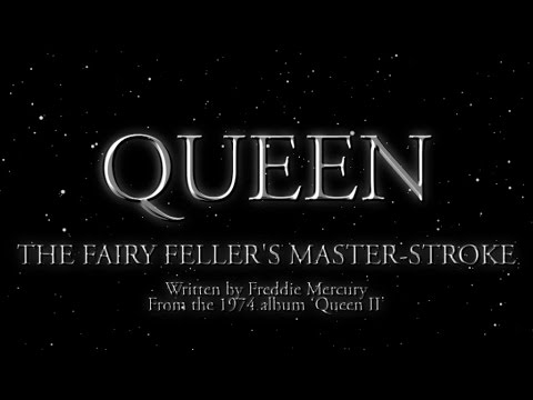 Queen - The Fairy Fellers Master-Stroke (Official Lyric Video)