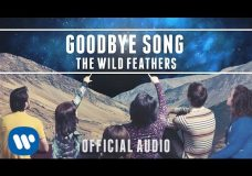The Wild Feathers — Goodbye Song Official Audio