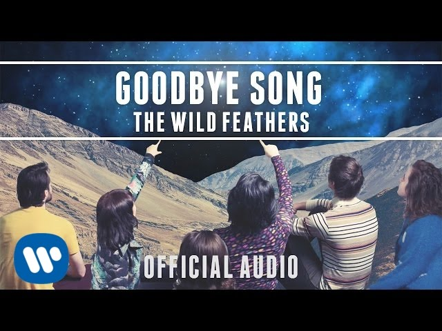 The Wild Feathers - Goodbye Song Official Audio