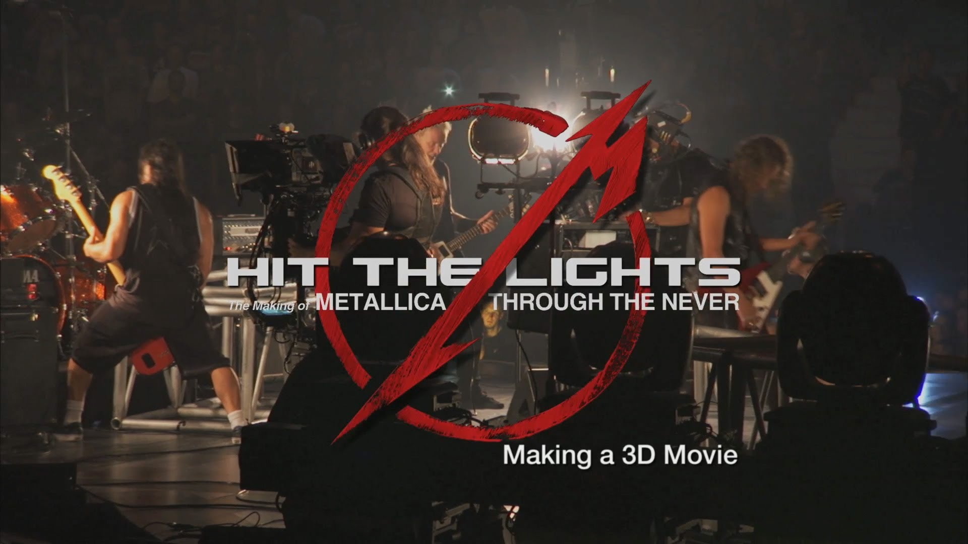 Hit the Lights The Making of Metallica Through the Never - Chapter 1 Making a 3D Movie