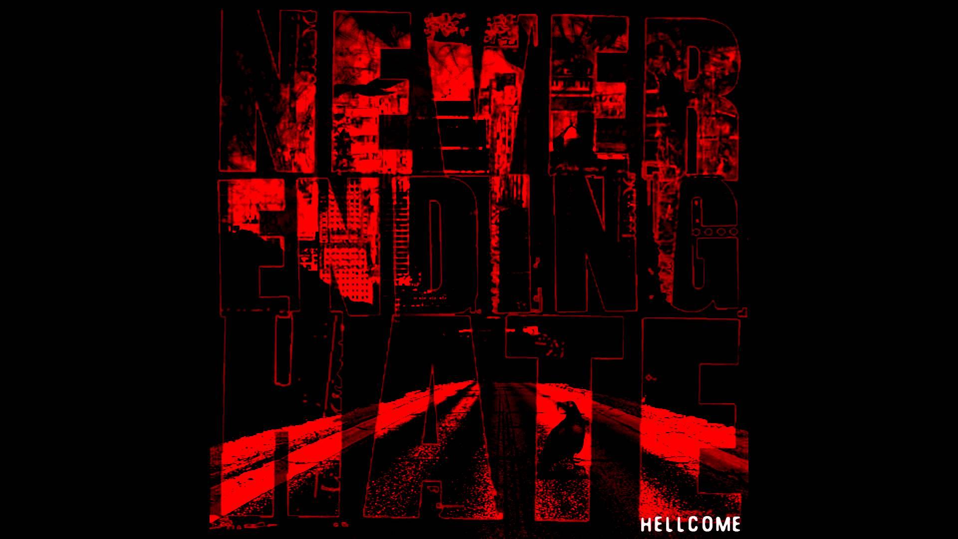 Never Ending Hate - Hellcome (Full album HQ)