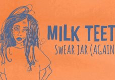 Milk Teeth — Swear Jar (again)