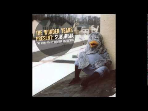 The Wonder Years - Suburbia