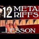 12 HEAVY METAL RIFFS - Guitar Lesson