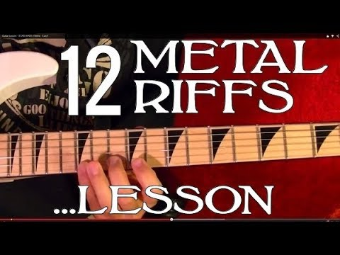 12 HEAVY METAL RIFFS - Guitar Lesson
