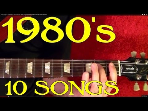 1980's Songs - 10 Big Hits - Guitar Lesson