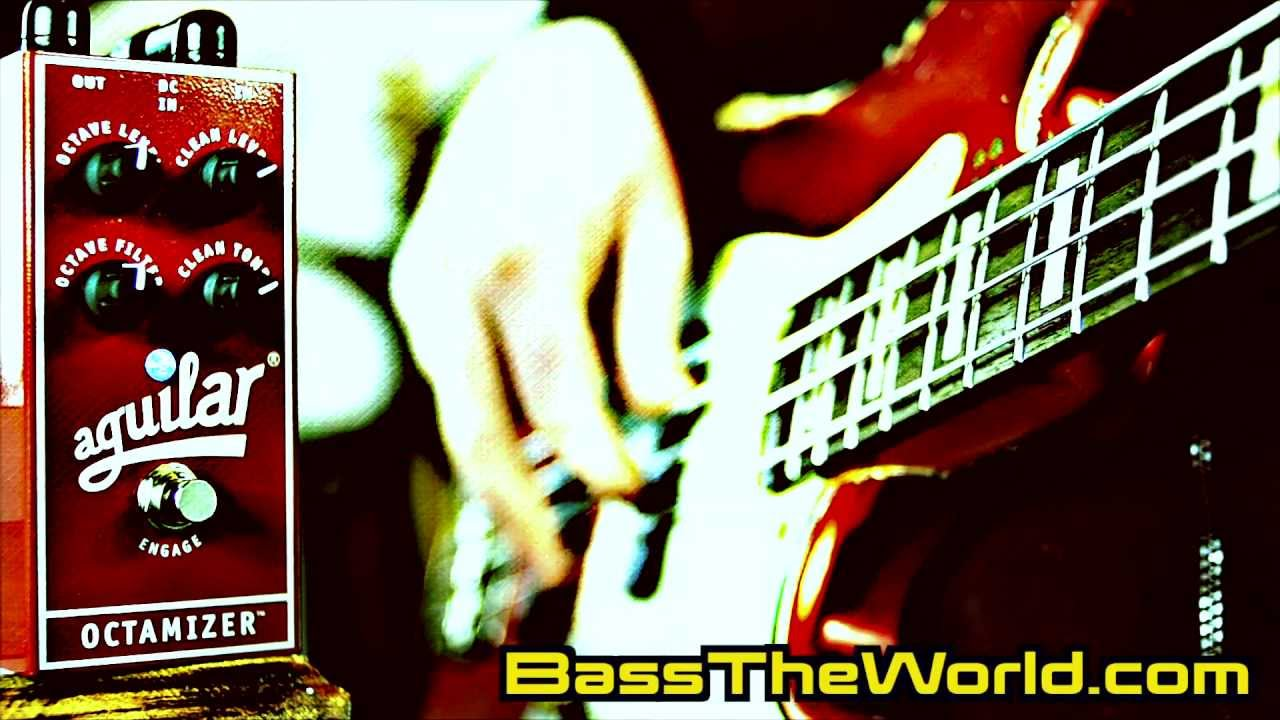 AGUILAR OCTAMIZER BASS DEMO BassTheWorld.com