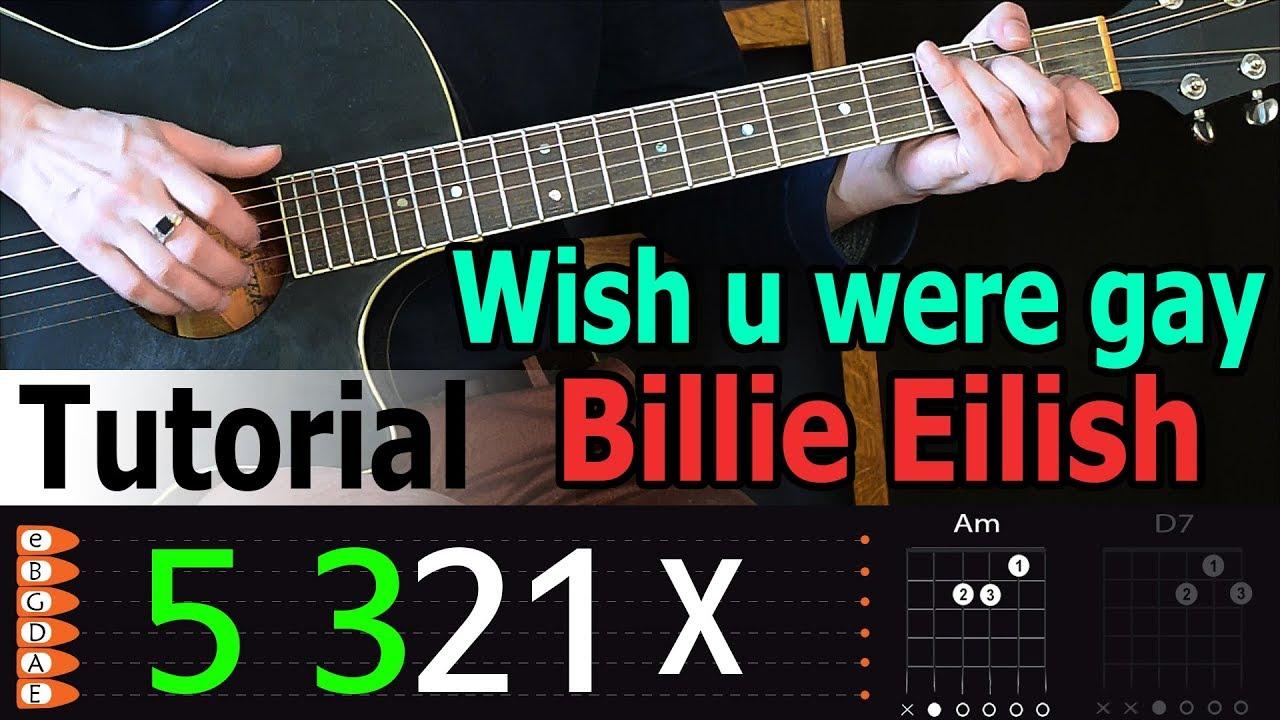 Billie Eilish - Wish you were gay Easy Guitar Tutorial