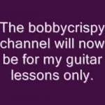 BobbyCrispy's New Youtube Channel bobbycrispy2