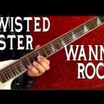 I Wana Rock TWISTED SISTER Guitar Lesson — EASY