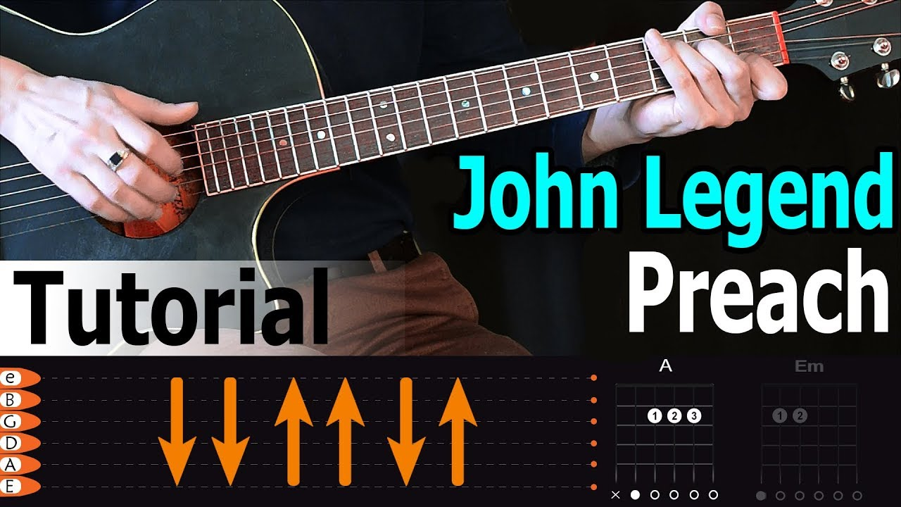John Legend - Preach Easy Guitar Tutorial for beginners