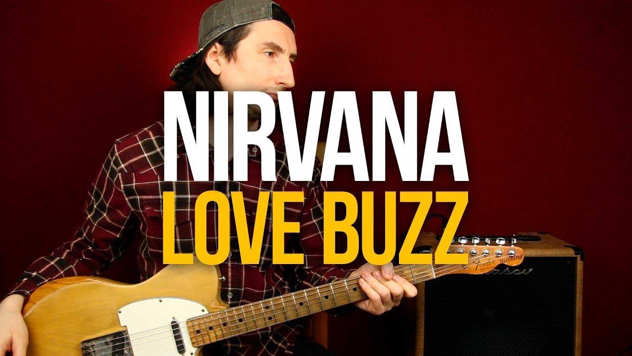 Как играть Nirvana Love Buzz на гитаре