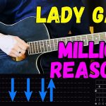 Lady Gaga — Million Reasons — Easy Guitar Tutorial