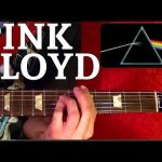 PINK FLOYD Guitar Lesson — 10 Songs — EASY