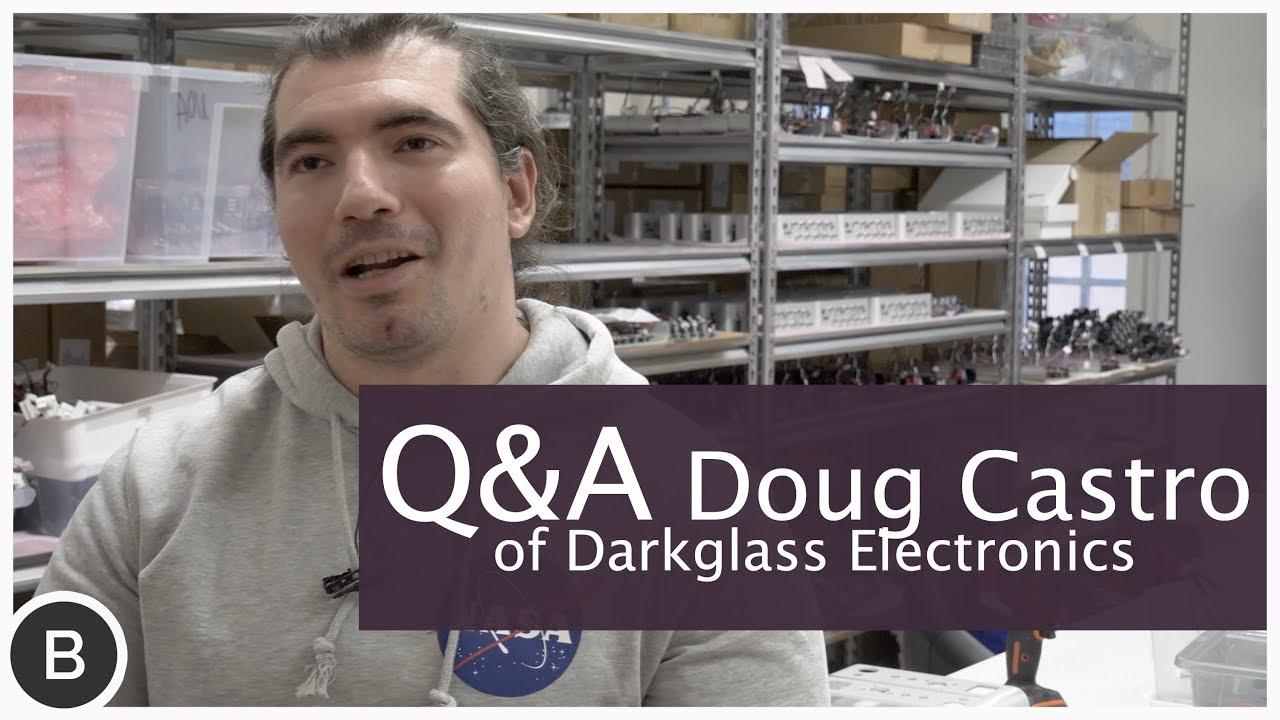 Q&A with Douglas Castro Darkglass Electronics