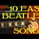 THE BEATLES — 10 EASY Songs Guitar Lesson Beginners