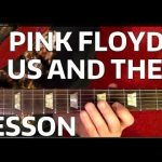 Us and Them PINK FLOYD Guitar Lesson
