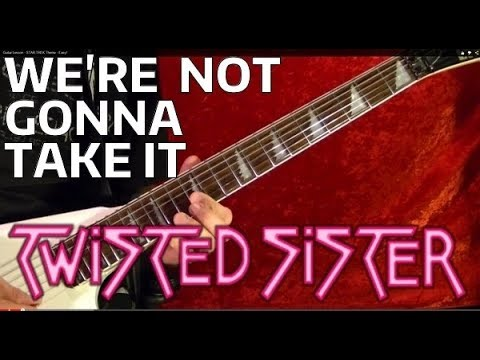 We're Not Gonna Take It TWISTED SISTER Guitar Lesson - EASY